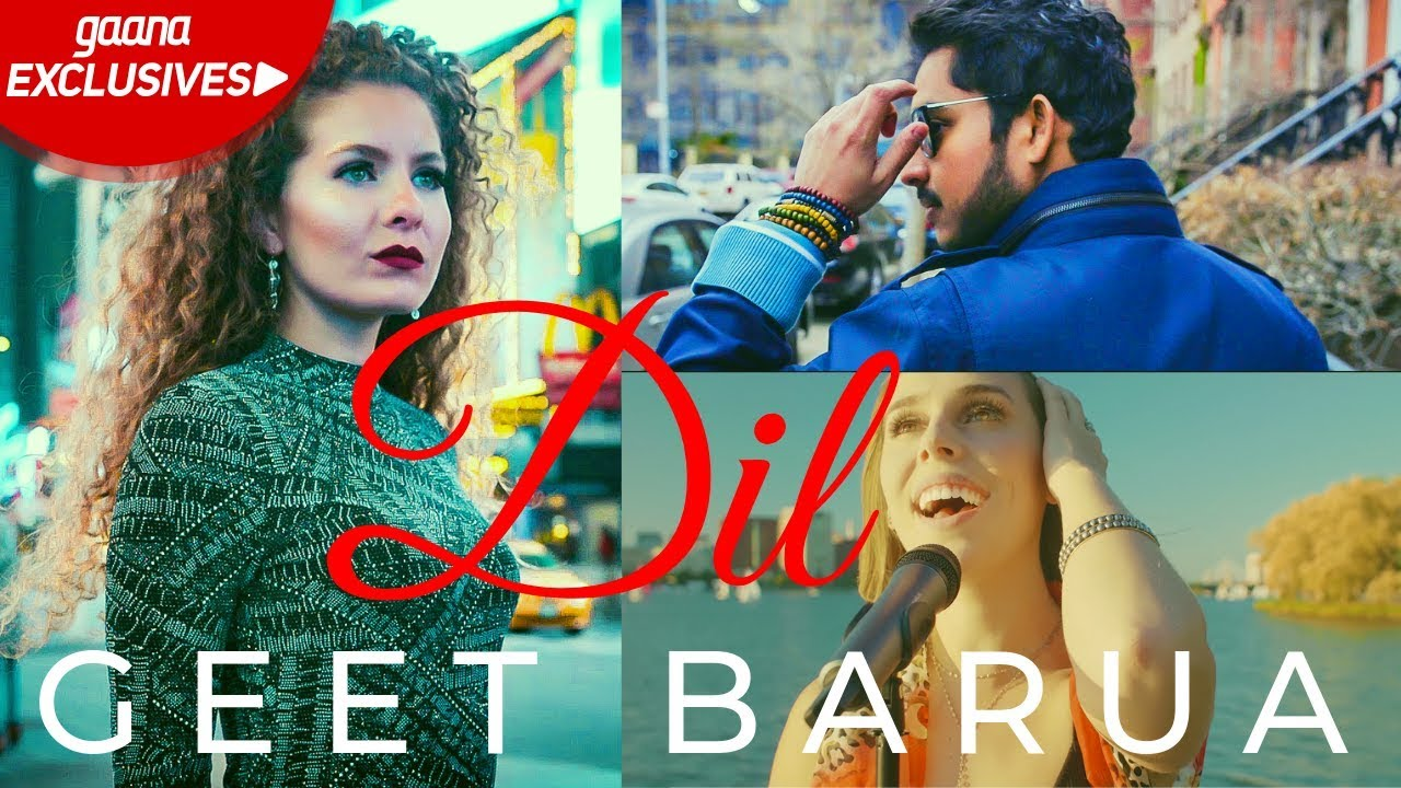 Dil (Dil Hai Kahan Pe) Song Lyrics - Geet Barua & Jackie Foster - Latest Hindi Song 2019