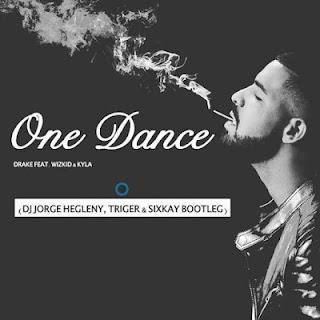 Drake Feat. Wizkid & Kila - One Dance (Dj Jorge Hegleny, Triger & SixKay Bootleg) [Afro House] | DOWNLOAD