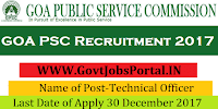 Goa Public Service Commission Recruitment 2017– 39 Technical Officer