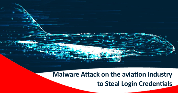 Hackers Attack Aviation Industry With AsyncRAT to Steal Login Credentials