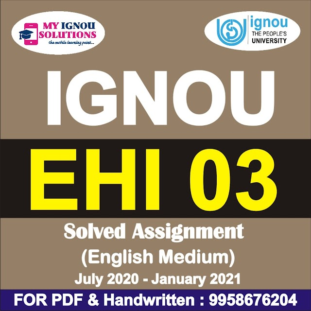 EHI 03 Solved Assignment 2020-21