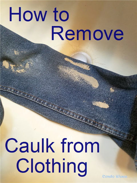 How to remove caulk from clothing