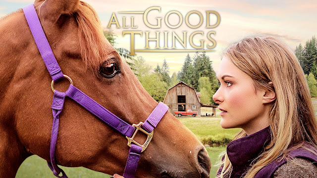 AD | All Good Things Film Review - 4 Digital Media | Can Two City Girls Save Their Grandparent's Horse Farm? | Using Horses As Therapy.