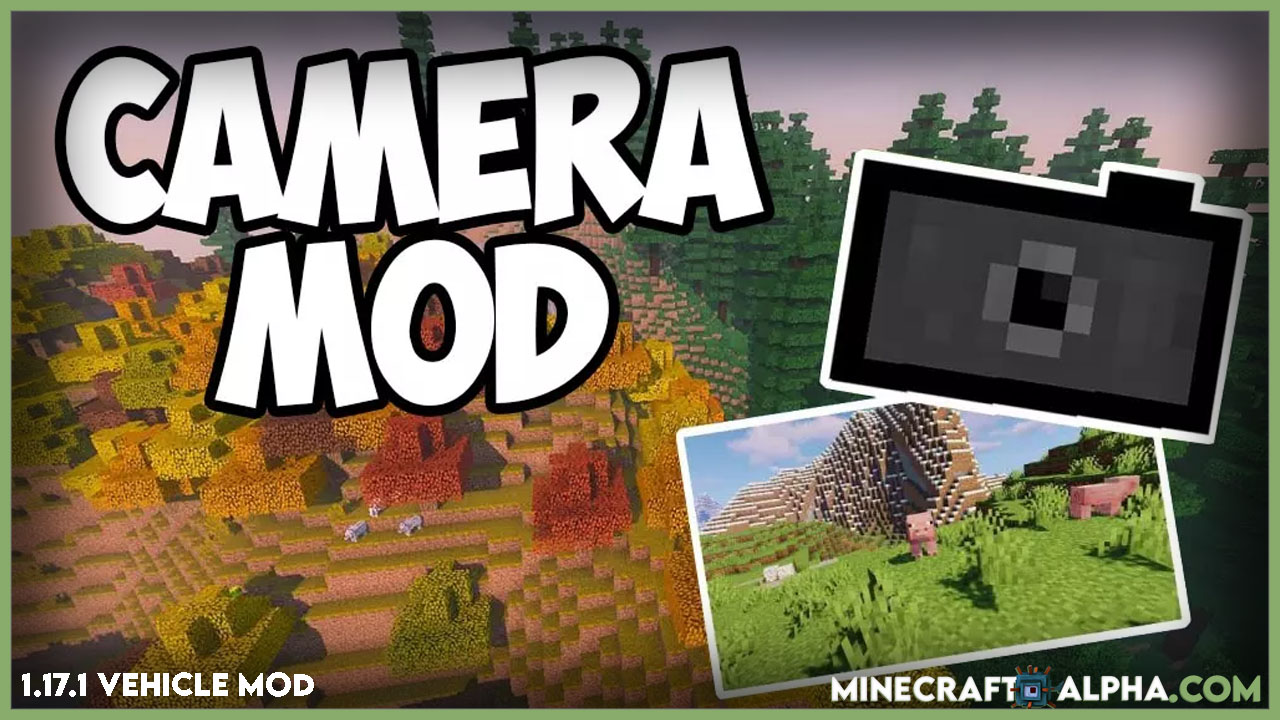 Minecraft Camera Selfie Mod For 1.17.1, 1.16.5 (Real Images)