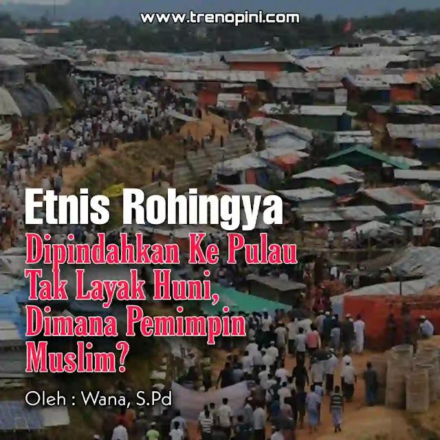 Permasalahan dan penderitaan etnis Rohingnya seakan tiada henti. setelah dipersekusi, dirampas harta bendanya, harus luntang-lantung mencari tempat tinggal untuk meneruskan kehidupan, hingga pada akhirnnya mereka menjadi pengungsi diberbagai negara seperti di Bangladesh. Akan tetapi, pihak berwenang Bangladesh mulai memindahkan ribuan pengungsi rohingya dari camp pengungsian ke pulau terpencil.