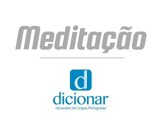 Significado de Meditação