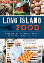"T.W. Barritt announces the publication of ""Long Island Food"" from History Press:"