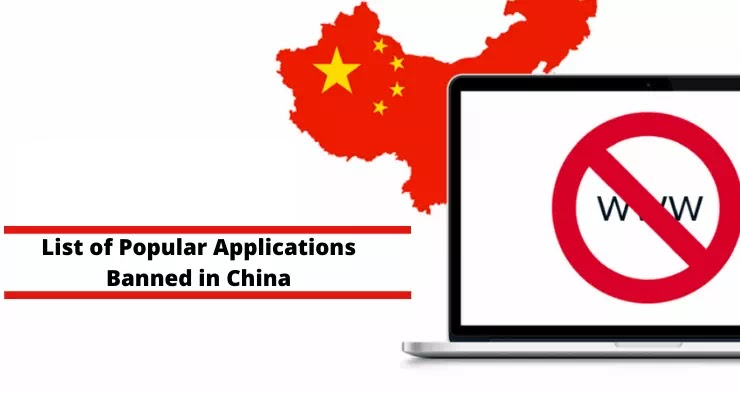 List of Popular Applications Banned in China