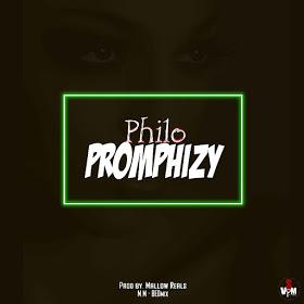 Mp3: Promphizy _ Philo (Prod by MallowReelz)