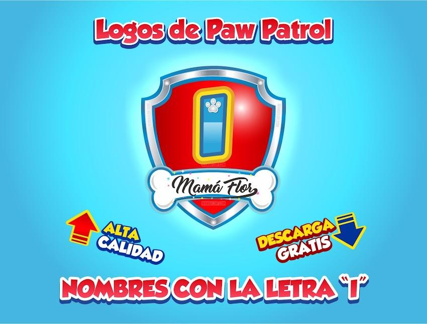 """Paw Patrol: Nombres de Niño con la Letra """"I"""""""