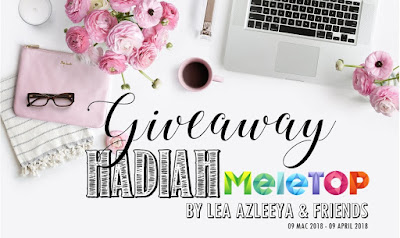 Giveaway Hadiah Meletop By Lea Azleeya & Friends, Blogger Giveaway, 2018, Hadiah, Peserta, Blog,