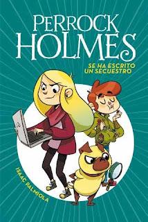 Perrock Holmes 7: se ha escrito un secuestro.