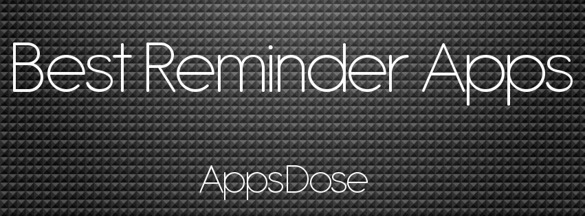 Best Reminder Apps for iPhone AppsDose