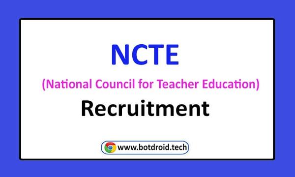 NCTE Recruitment 2020 Apply Online for NCTE Vacancies | National Council for Teacher Education Recruitment Notification
