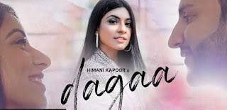 DAGAA LYRICS- HIMANI KAPOOR- A2Z Lyrics