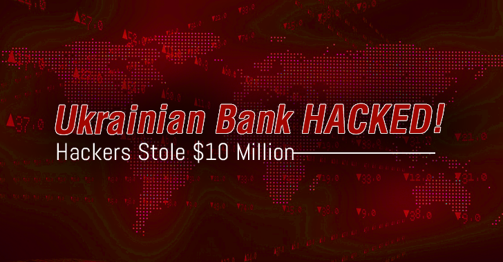 SWIFT Hackers Steal $10 Million From Ukrainian Bank