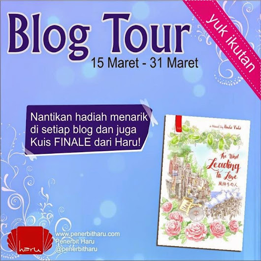 Give Away dan Kuis Finale : The Wind Leading to Love [21 Maret - 4 April 2015] | Another