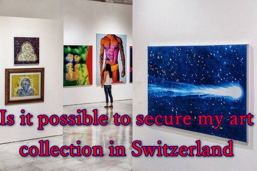 Is it possible to secure my art collection in Switzerland?,art,secure,how secure is my password,nail art video,sword art online alicization,art auctions,nail art,wall art,secure folder,secure online galleries,how to sell digital art,hanging art,how to secure your thread,secure the bag,altered art journal,sword art online alicization rising steel,secure rhinestones on nails,jamia art faculty,contemporary art,security,secured by knox,switzerland,switzerland travel,switzerland facts,switzerland tourism,switzerland (country),switzerland expensive,switzerland travel vlog,best places to visit in switzerland,interlaken,switzerland vlog,switzerland tour,top 10 switzerland,travel switzerland,switzerland history,india to switzerland,switzerland package,prices in switzerland,switzerland on a budget,switzerland honeymoon,facts about switzerland