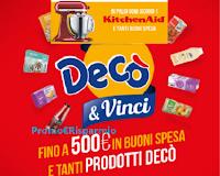 Logo Concorso ''Scegli Decò e vinci'': in palio buoni spesa da 5€ e fino a 500€ e tantissimi prodotti Decò