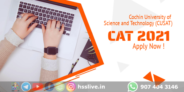 Cochin University of Science and Technology (CUSAT)-CAT 2021