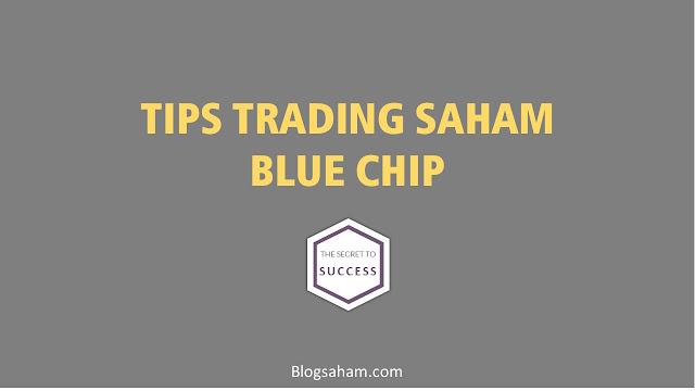 tips trading saham bluechip