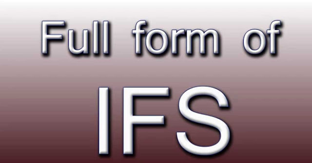 What is the Full Form of IFS?