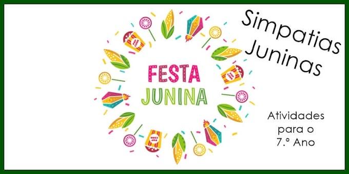 Festas Juninas - Simpatias - Atividades de Língua Portuguesa para o 7.º A