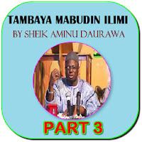 Tambaya Mabudin ilimi 3 - Aminu Daurawa mp3 Apk free for Android