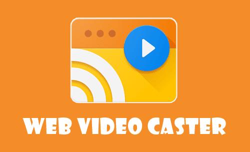 تحميل تطبيق Web Video Cast Browser to TV/Chromecast(Premium) Apk