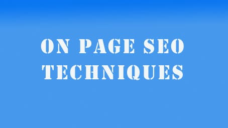 What is On page SEO and steps in On page SEO techniques?