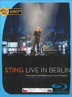 Sting: Live in Berlin (2010) HD [1080p] Latino [GoogleDrive] SXGO