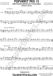 Partitura de Violonchelo Popurrí 15 La Tarara, De los 4 Muleros y Con el Vito Sheet Music for Cello Music Scores