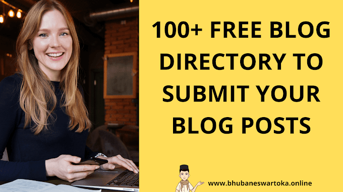 100+ free blog directory to submit your blog posts