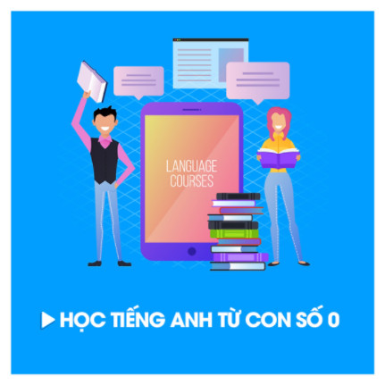 Khóa Học Tiếng Anh Từ Con Số 0 ebook PDF EPUB AWZ3 PRC MOBI