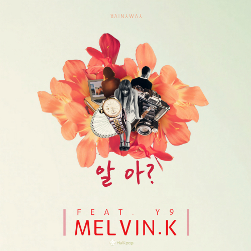 [Single] Melvin.K – 알아