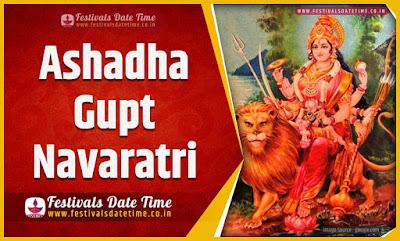 2023 Ashadha Gupt Navaratri Date and Time, 2023 Ashadha Gupt Navaratri Festival Schedule and Calendar