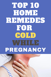 Top 10 Natural Remedies for Cold During Pregnancy