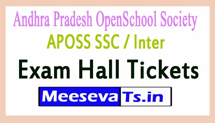 Andhra Pradesh OpenSchool Society APOSS SSC / Inter Exam Hall Tickets Download 2017