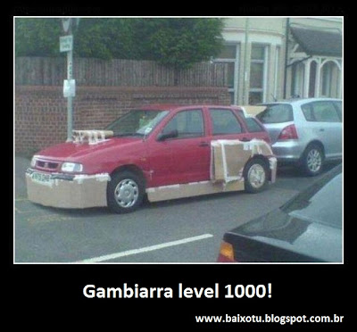Gambiarra level 1000!