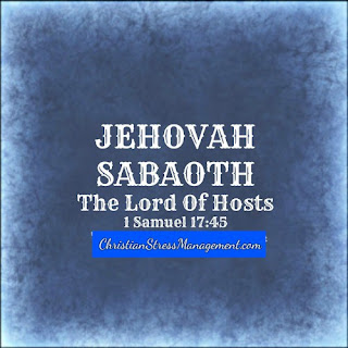Jehovah Sabaoth or the Lord of Hosts (1 Samuel 17:45)