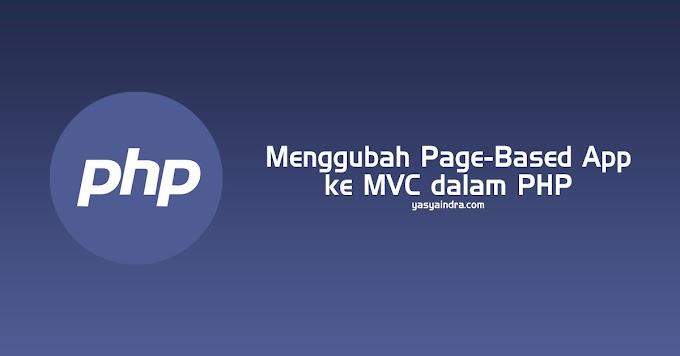 Mengubah Page-Base App Ke MVC Dengan PHP