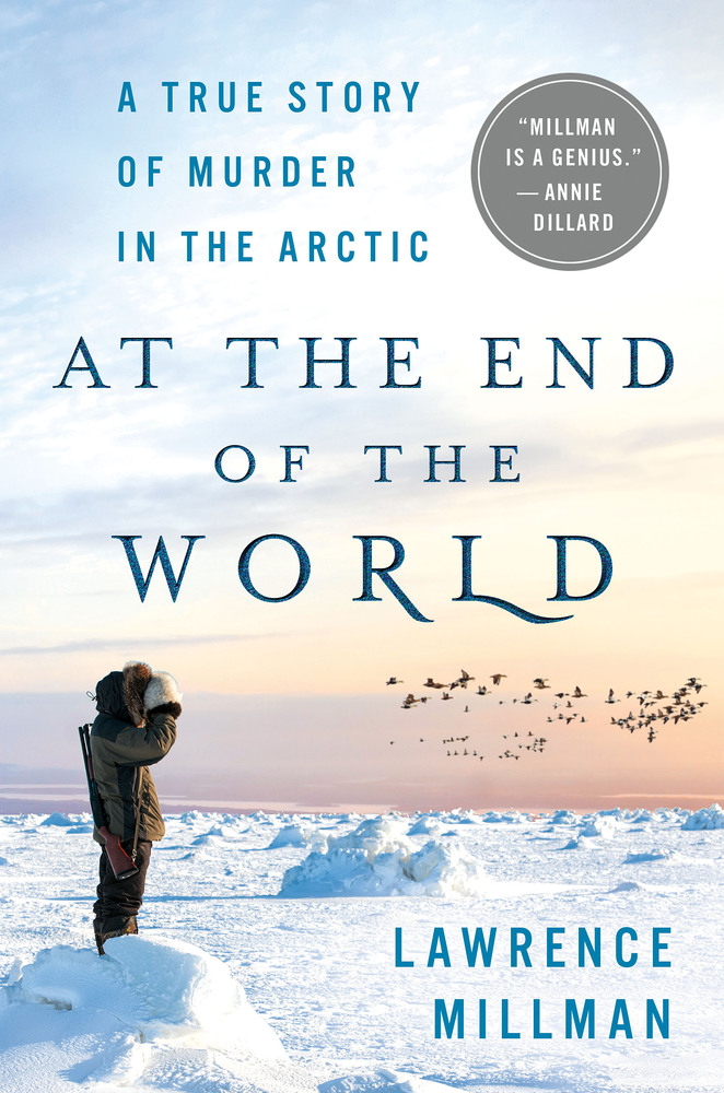 Arctic Book Review: At the End of the World: A True Story ...
