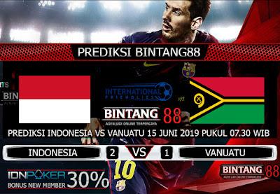 PREDIKSI INDONESIA VS VANUATU 15 JUNI 2019