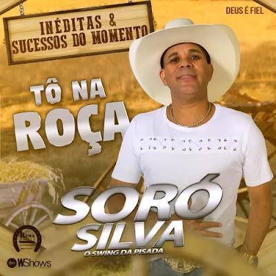 Soró Silva - Tô na Roça - Promocional - 2020