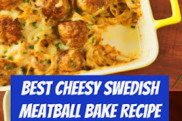 Cheesy Swedish Meatball Bake Recipe #meatballs #swedish #dinner #comfortfood