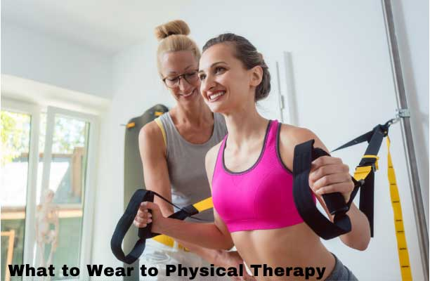what to wear to physical therapy for lower back