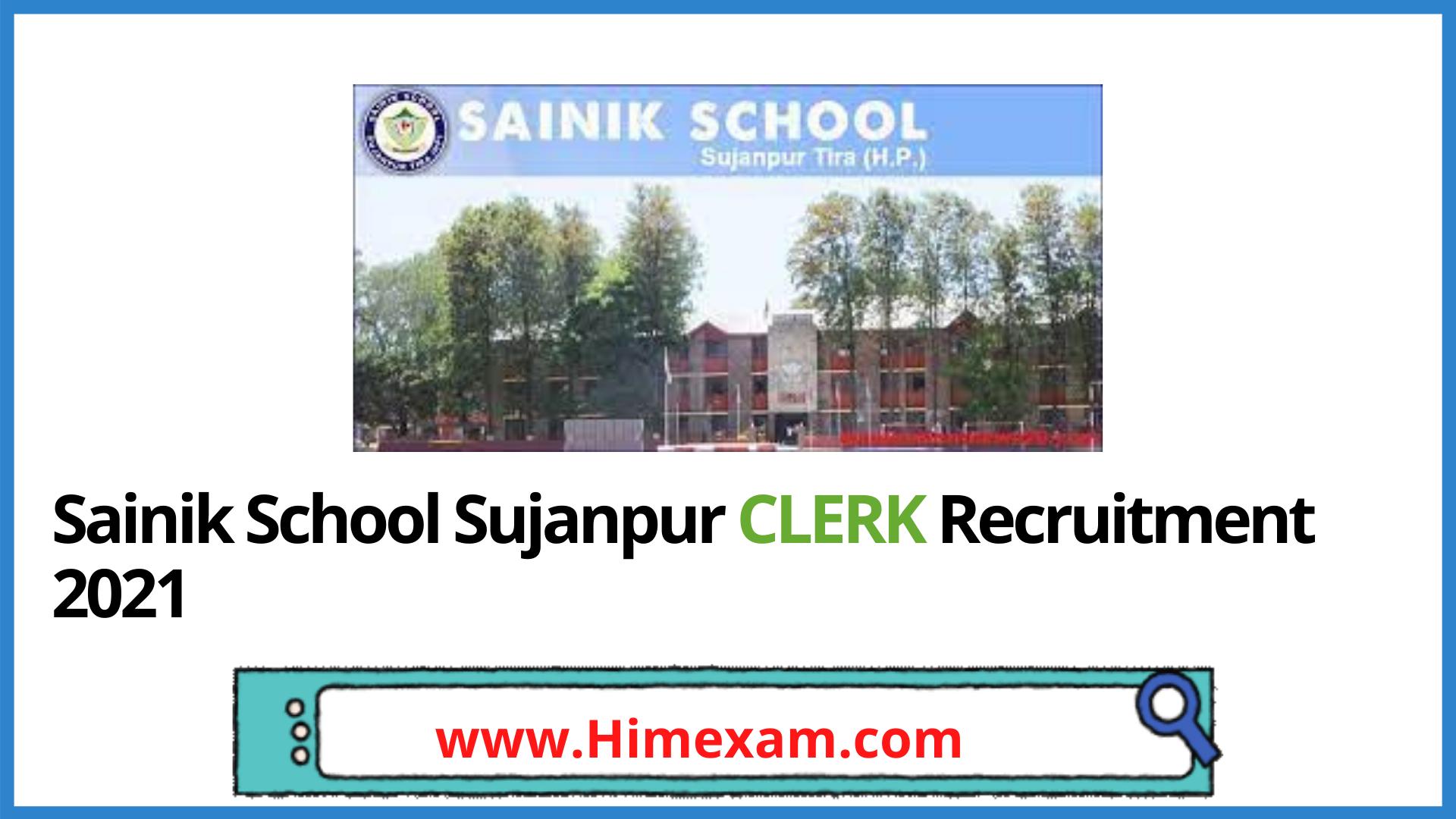 Sainik School Sujanpur Recruitment 2021