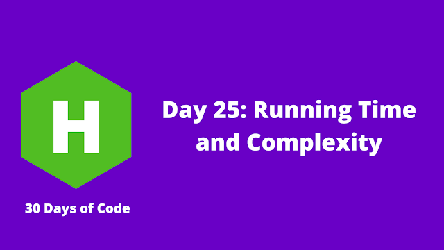 HackerRank Day 25: Running Time and Complexity problem solution