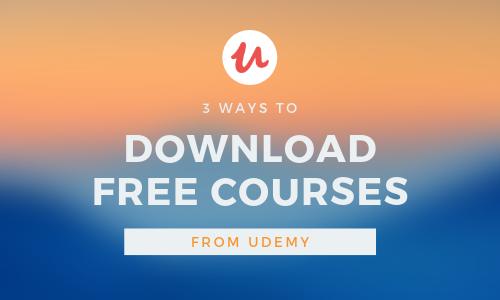 ٣ طرق لتحميل الكورسات المجانيه من udemy
