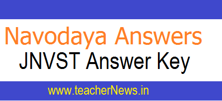 Navodaya Answer Key For 6th Class Entrance Test - Download JNVST Answers 2018